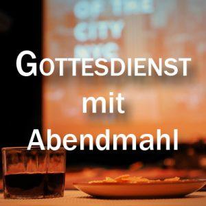 Gottesdienst mit Abendmahl @ LKG Weidenbach
